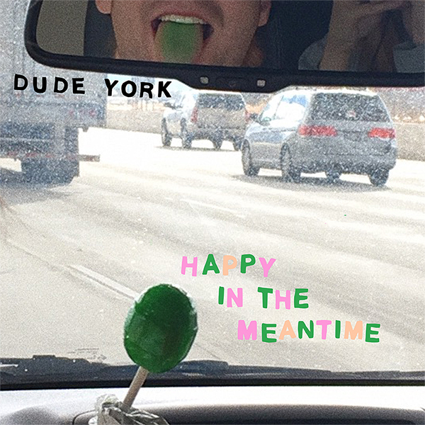 Dudeyork happyinthemeantime 600