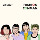 Girlfriday fashionconman cover 1500x1500
